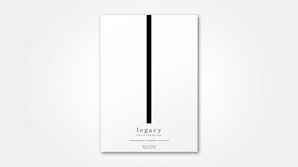 """写真展""""legacy"""" 記念写真集"""